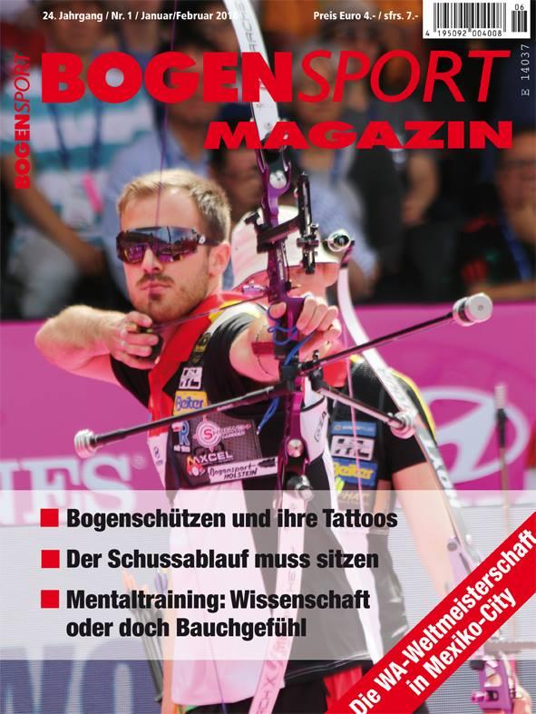 Bogensport Magazin - 24. Jahrgang / Nr. 1 / Januar Februar 2018